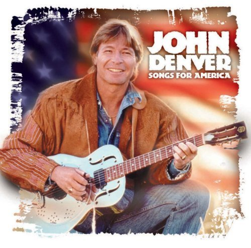 John Denver Songs For America