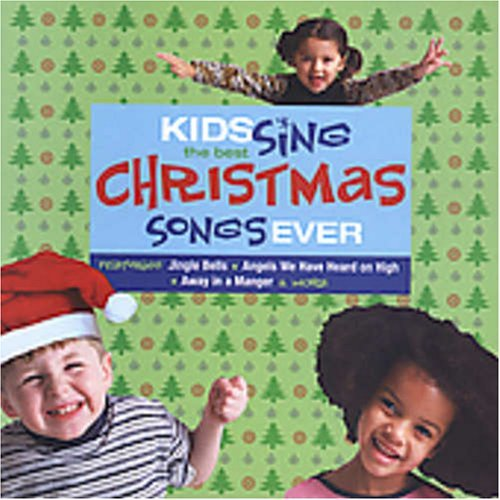 Kids Sing The Best Christmas S Kids Sing The Best Christmas S