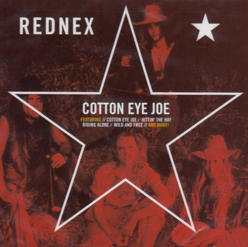 Rednex Cotton Eye Joe