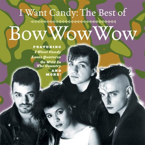 Bow Wow Wow I Want Candy Best Of Bow Wow