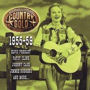 Country Gold Country Gold 1955 59