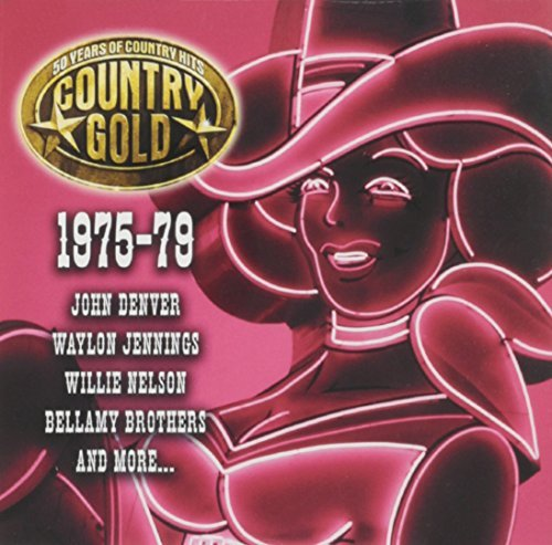 Country Gold Country Gold 1975 79