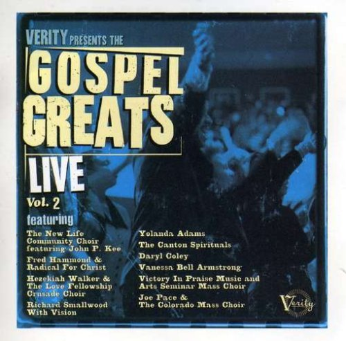 Gospel Greats Live Vol. 2 Gospel Greats Live