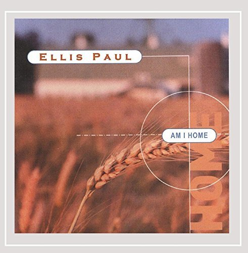 Ellis Paul Am I Home