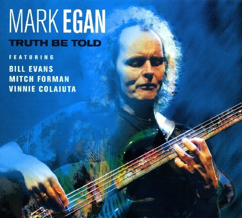 Egan Mark Truth Be Told
