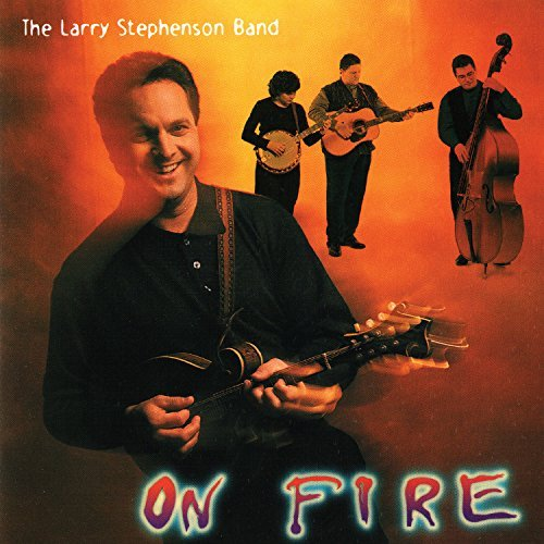 Stephenson Larry On Fire