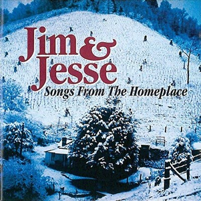 Jim & Jesse Songs From The Homeplace