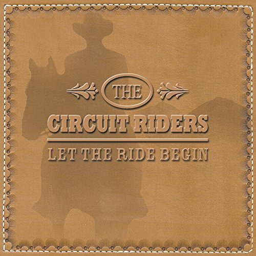 Circuit Riders Let The Ride Begin
