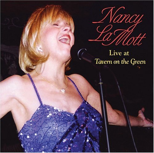 Lamott Nancy Live At Tavern On The Green