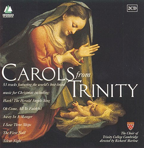 Choir Of Trinity College Carols From Trinity Marlow Trinity College Choir