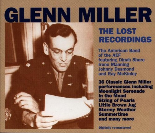 Glenn Miller Lost Recordings