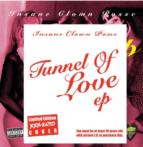 Insane Clown Posse Tunnel Of Love E.P. Explicit
