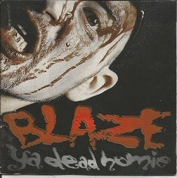 Blaze Ya Dead Homie 1 Less G In The Hood Explicit Version