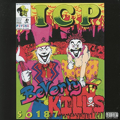 Insane Clown Posse Beverly Hills Explicit