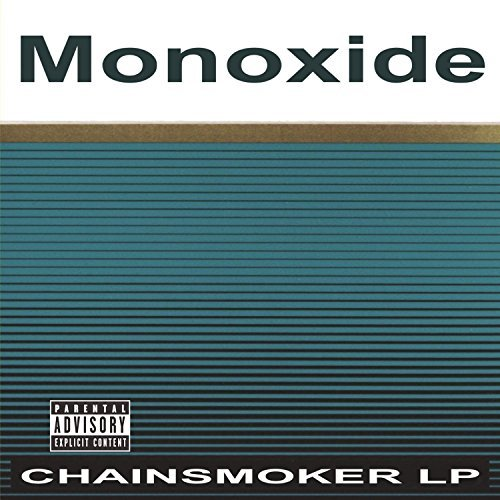Monoxide Child Chainsmoker Lp Explicit Version