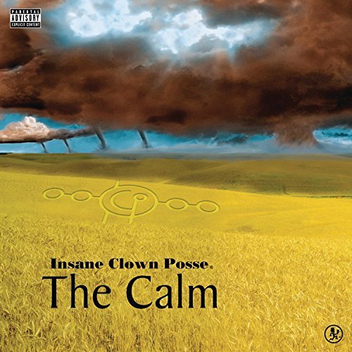 Insane Clown Posse Calm Explicit