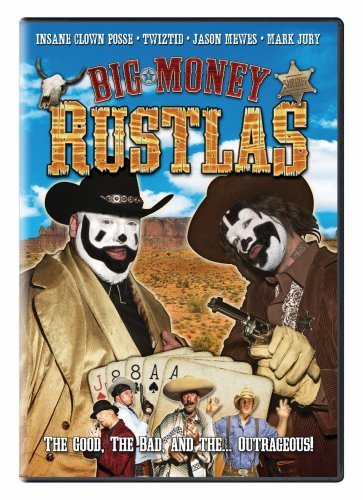 Big Money Rustlas Insane Clown Posse Big Money Rustlas