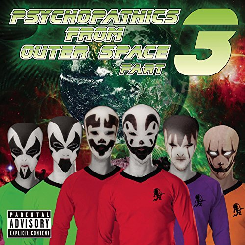 Psychopathics From Outer Space Psychopathics From Outer Space Explicit Version