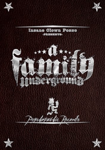 Insane Clown Posse Family Underground Explicit Version Family Underground