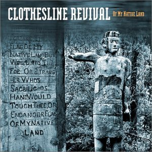 Clothesline Revival Of My Native Land