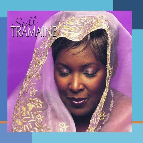 Tramaine Hawkins Still Tramaine