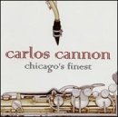 Carlos Cannon Chicago's Finest