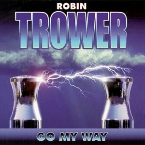Trower Robin Go My Way
