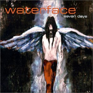 Waterface Seven Days