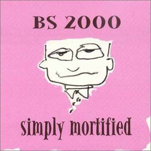 Bs 2000 Simply Mortified