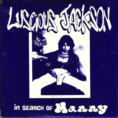 Luscious Jackson In Search Of Manny