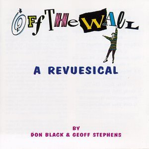 Off The Wall Revuesical Original London Cast