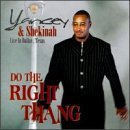 Yancey & Shekinah Do The Right Thing Live In Dal