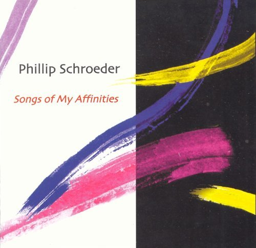 P. Schroeder Songs Of My Affinities Best*robert (bar)