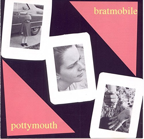 Bratmobile Pottymouth Pottymouth