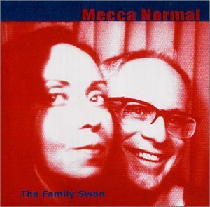 Mecca Normal Family Swan