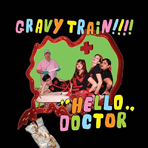 Gravy Train!!!! Hello Doctor