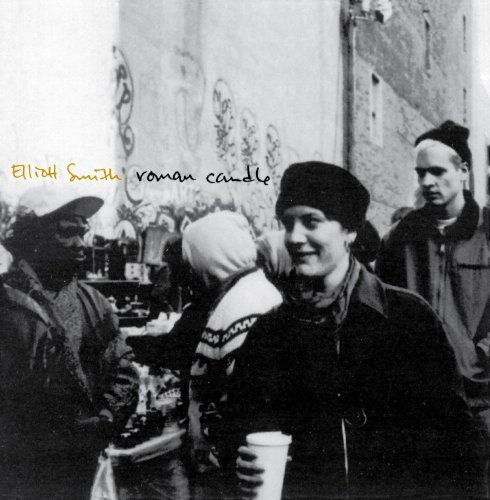 Elliott Smith Roman Candle