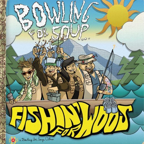 Bowling For Soup Fishin' For Woos