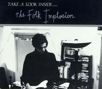 Folk Implosion Take A Look Inside