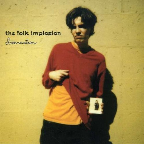 Folk Implosion Insinuation