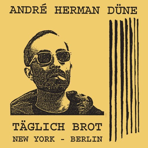 Andre Herman Dune Taglich Brot
