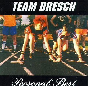 Team Dresch Personal Best