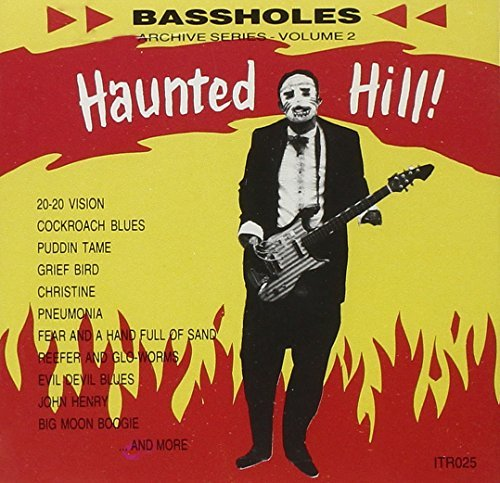 Bassholes Haunted Hill