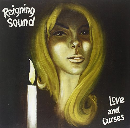 Reigning Sound Love & Curses