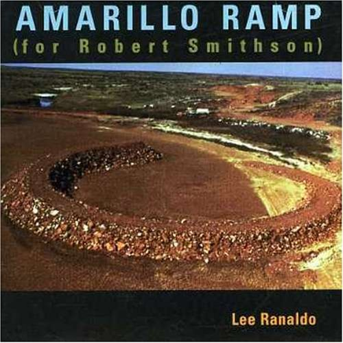 Lee Ranaldo Amarillo Ramp (for Robert Smit