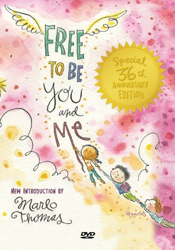 Free To Be You & Me Free To Be You & Me 35th Anniv. Ed. Nr