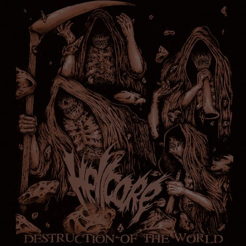 Hellcore Destruction Of Theworld