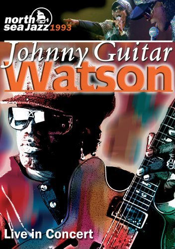 Johnny Guitar Watson Live In Concert Nr