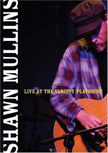 Shawn Mullins Live At The Variety Playhouse Nr