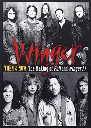 Winger Then & Now The Making Of Pull Nr